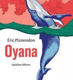Eric Plamondon - Oyana