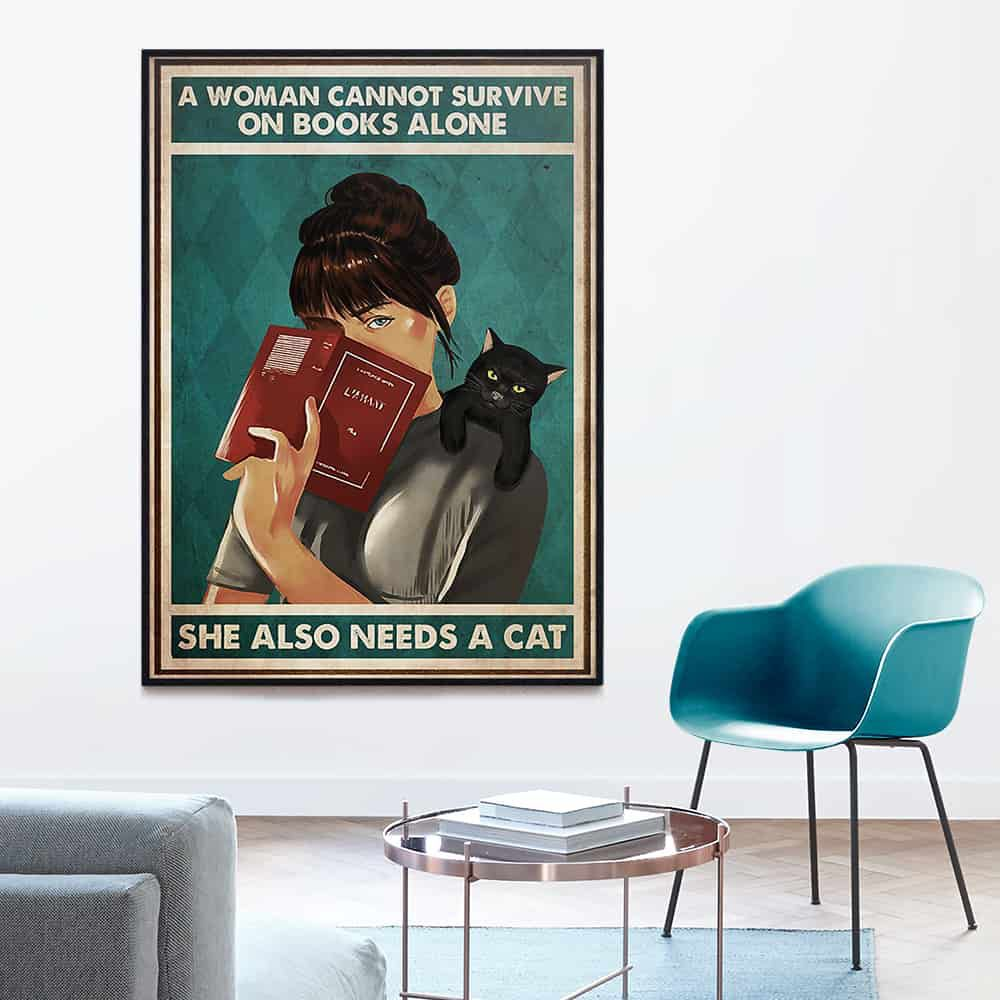 A woman cannot survive on books alone she also needs a cat poster, canvas