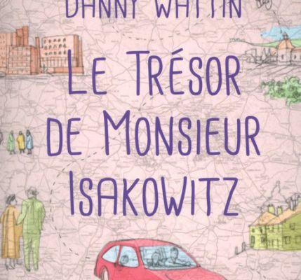 Le trésor de Monsieur Isakowitz - Danny Wattin