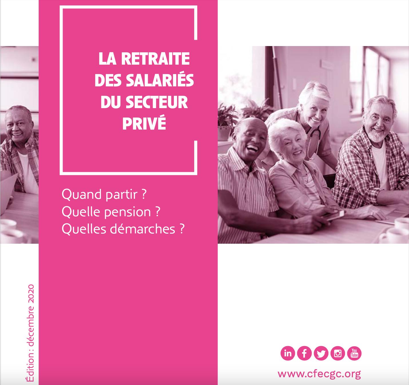 Tout savoir sur la retraite des salariés du secteur privé