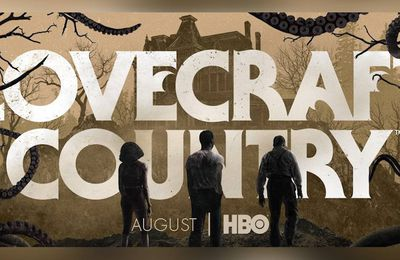 Lovecraft Country - Le trailer