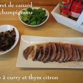 Magret de canard aux Champignons, Herbe à Curry-Thym Citron - Chez Mamigoz
