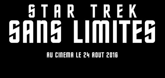 """UN TRAILER POUR """"STAR TREK SANS LIMITES"""""""
