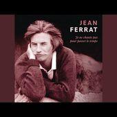 Une chanson inédite de Jean FERRAT