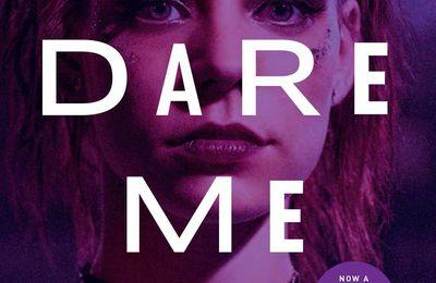 Dare Me (Saison 1, 10 épisodes) :petit à petit les cheerleaders font leur psychologie