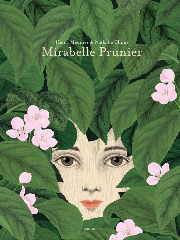 Mirabelle Prunier / Henri Meunier, Nathalie Choux - Ed. Du Rouergue, 2020