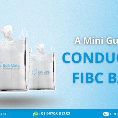 A Mini Guide on Conductive FIBC Bags | Bulk Corp International