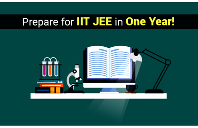 HOW TO CRACK IIT JEE ADVANCED IN 1 YEAR?