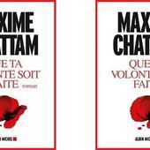 Maxime Chattam : Que ta volonté soit faite (Éd.Albin Michel,2015) - Le blog de Claude LE NOCHER