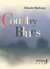 Country blues / Claude Bathany