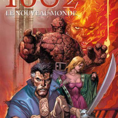 Mon Impression : Marvel 1602 tome 2