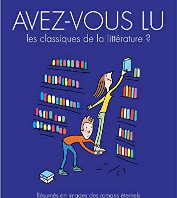 Avez-vous lu les classiques de la littérature ?, tome 3 - Soledad Bravi et Pascale Frey