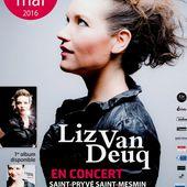 LIZ VAN DEUQ en concert le 27 mai 2016 à l'Espace Léo Lagrange de ST PRYVE ST MESMIN - VIVRE AUTREMENT VOS LOISIRS avec Clodelle
