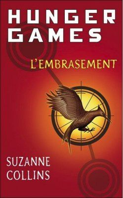 Hunger Games tome 2 : l'embrasement