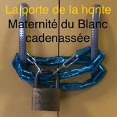A la maternité du Blanc (Indre), la porte de la honte - Vierzonitude