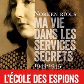 The Heroines of SOE : F Section: Britain's Secret Women in France - Le blog de Philippe Poisson