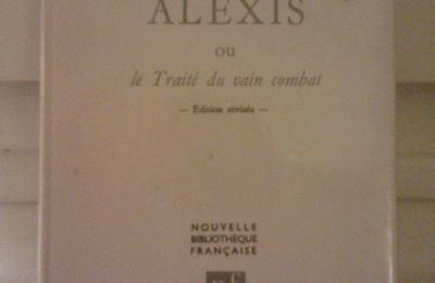 """""""Alexis ou le traité du vain combat"""" de Marguerite Yourcenar, 1929, édition revue par l'auteur en 1952, Plon"""