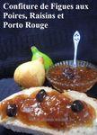 Confiture de Figues aux Poires, Raisins et Porto ...