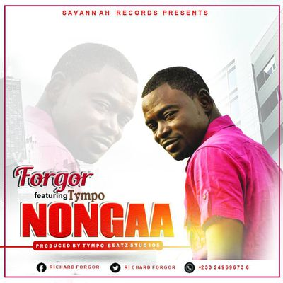 AUDIO::FORGOR _Nongaa(Love)ft Tympo Prod by Tympo//www.gbaagamusic.com