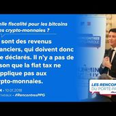 """""""Il n'y a pas de raison que la flat tax ne s'applique pas aux crypto-monnaies"""" Benjamin Griveaux"""