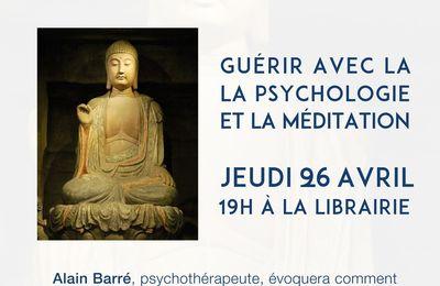 Guérir avec la psychologie cognitive et la méditation