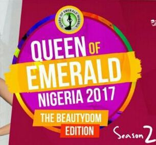 """REGISTRATION IS ON"" - QUEEN OF EMERALD NIGERIA 2017 (Season 2) ...The Beautydom Edition"