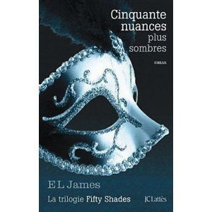 """50 Nuances plus sombres"" de El James"