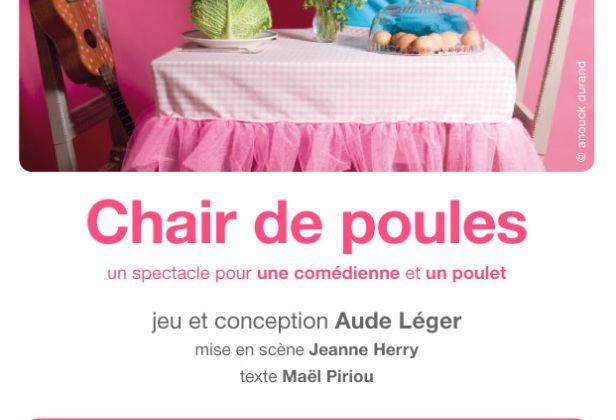 FEST. AVIGNON - AUDE LEGER - CHAIR DE POULES