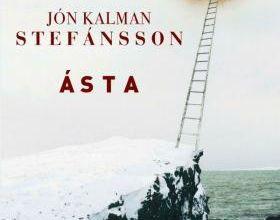 Ásta / Jón Kalman Stefánsson