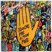 Bashung - Touche pas à mon pote / Imbécile - 1985 - tournedix-le-gaulois