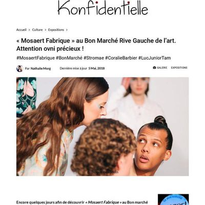 « Mosaert Fabrique » au Bon Marché Rive Gauche de l'art. Attention ovni précieux ! Mai 2018