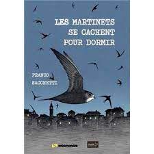 Les martinets se cachent pour dormir, Franco Sacchetti, Salamandre, Editions de la Girafe, 2021