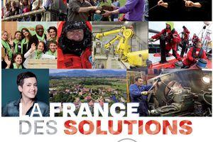 La France des solutions - Ces citoyens qui bâtissent l'avenir