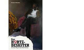 """Hartz-IV Desaster"", Norbert Wiersbin & Inge Hannemann, 250 S., ca. 12-15 €"