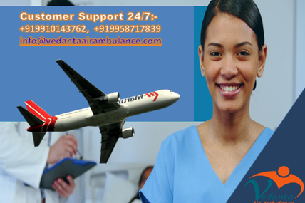 Quality and Price of service provided by Vedanta Air Ambulance in Ranchi
