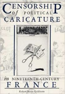 Censorship of Political Caricature in Nineteenth-Century France