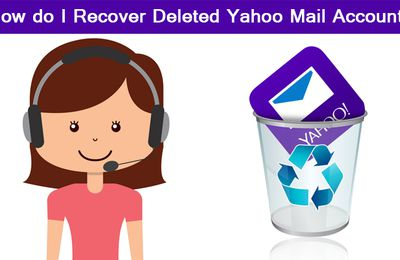 How do I Recover Deleted Yahoo Mail Account?