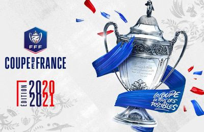 Finale de la Coupe de France 2021 le mercredi 19 mai à 21h en direct sur France 2