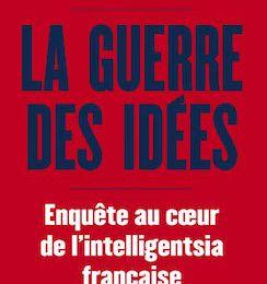 Eugénie Bastié : La guerre des idées.