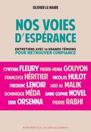 Nos voies d'espérance- Olivier Le Naire