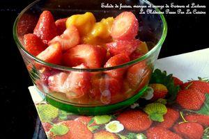 Salade de fraises, orange et mangue pour l'Escapade en Cuisine d'août