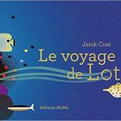 """Le voyage de Loti, un autre livre graphique """"coup de coeur"""" pour les tous petits (dès deux ans) - Le blog de fannyassmat, le quotidien d'une assistante maternelle en mille et une anecdotes"""