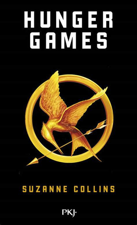 Hunger Game - Tome 1 - Suzanne Collins - Éditions PKJ•