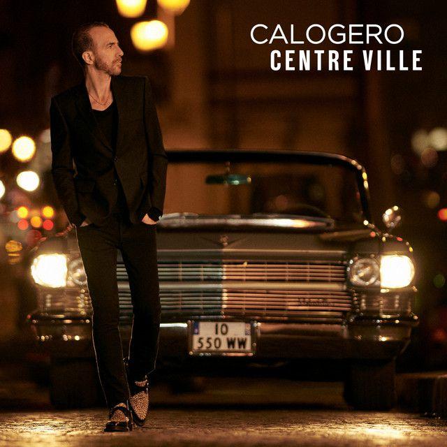 Calogero est de retour avec « Centre Ville » !