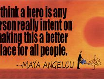 HEROES... FAMOUS QUOTATIONS
