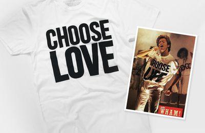 DECEMBRE C'EST AUSSI GEORGE MICHAEL'S - CHOOSE LOVE T-SHIRT