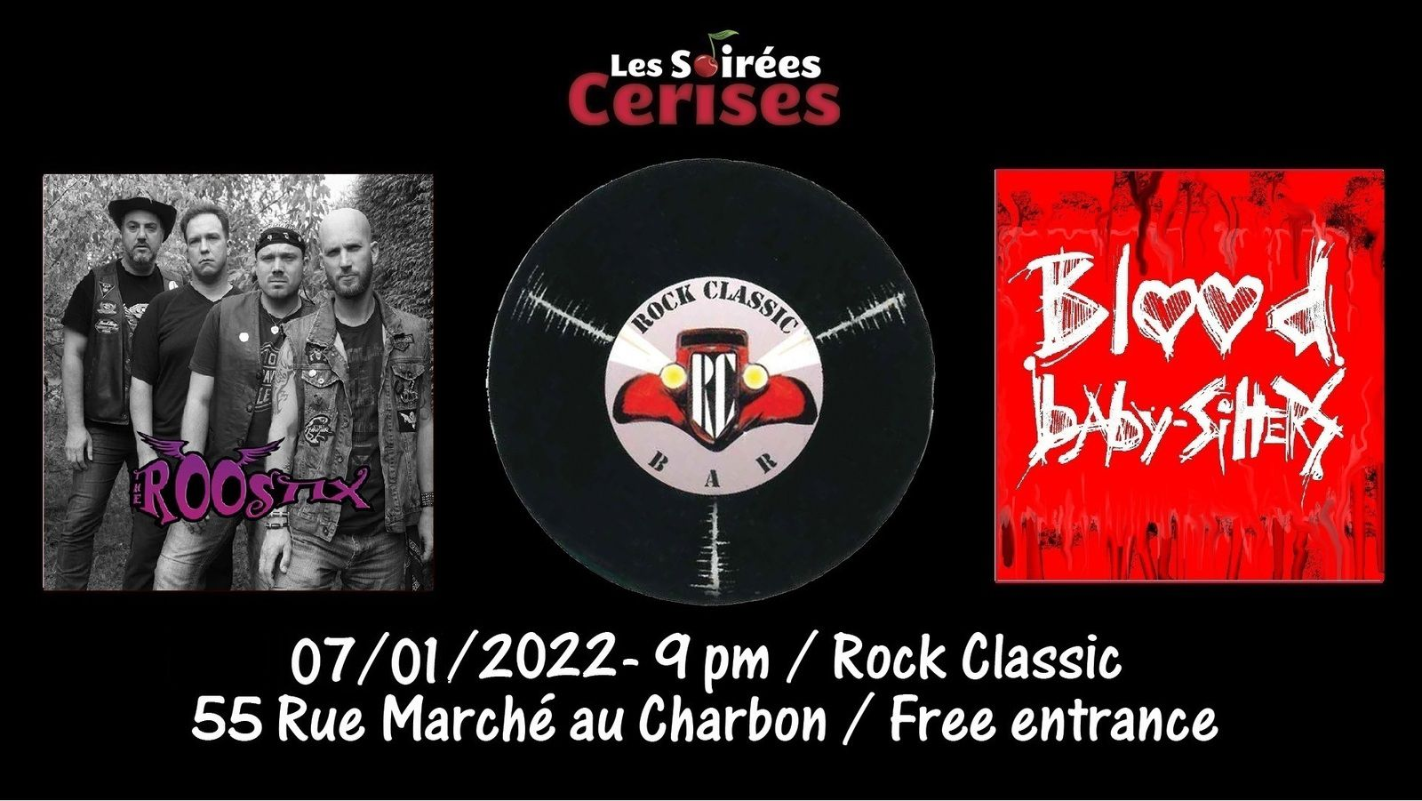 🎵 The Roostix + Blood Baby Sitters @ Rock Classic - 07/01/2022