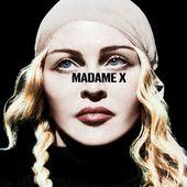 Madonna : Madame X (Deluxe) - Musique en streaming - À écouter sur Deezer