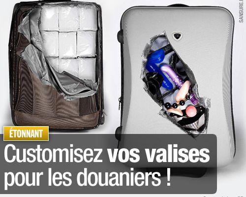 Customisez vos valises pour les douaniers !