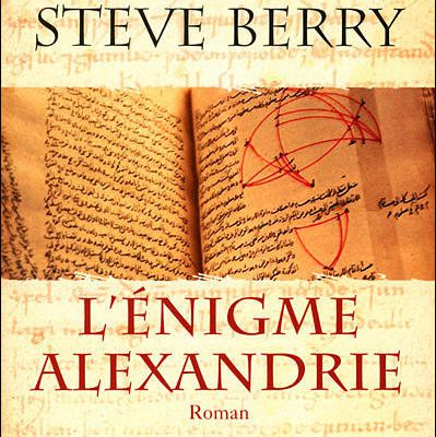 L'ENIGME ALEXANDRIE - Steve Berry
